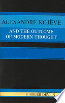 Alexandre Koj  ve and the Outcome of Modern Thought