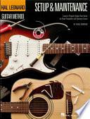 Hal Leonard Guitar Method   Setup   Maintenance