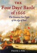 Four Days' Battle of 1666 A Large But Outnumbered English Fleet Engaged The