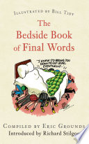 The Bedside Book of Final Words Book PDF
