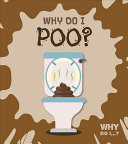 Why Do I Poo?
