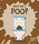 Why Do I Poo?