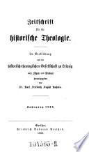 Zeitschrift für die historische Theologie. In Verbindung mit der historisch-theolog. Ges. zu Leipzig hrsg. von Christian Friedrich Illgen