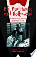 P G  Wodehouse and Hollywood