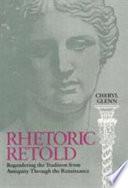 Rhetoric Retold