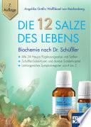 Die 12 Salze des Lebens   Biochemie nach Dr  Sch    ler