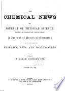 The Chemical News And Journal Of Industrial Science With Which Is Incorporated The Chemical Gazette