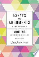 Essays And Arguments A Handbook For Writing Student Essays