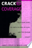 Cracked Coverage : of the so-called cocaine epidemic, cracked...