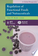 Regulation of Functional Foods and Nutraceuticals