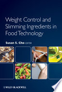Weight Control and Slimming Ingredients in Food Technology