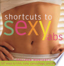 Shortcut to Sexy Abs