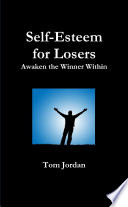 Self Esteem For Losers