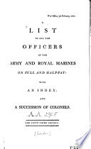 A List of All the Officers of Army and Royal Marines on Full and Half-pay ...