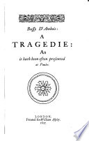 Bussy d Ambois  Revenge of Bussy d Ambois  Conspiracie and tragedie of Charles  duke of Byron  May day  Notes