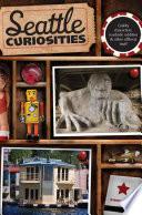 Seattle Curiosities by Steve Pomper