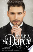 My Alpha Mr Darcy