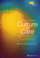 Creating a Culture of Caring  the Chamberlain College of Nursing Model