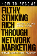 download ebook how to become filthy, stinking rich through network marketing pdf epub