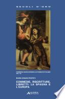Commedie, riscritture, libretti