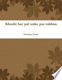 Khushi har pal unke pas rakhna