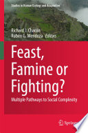 Feast  Famine or Fighting