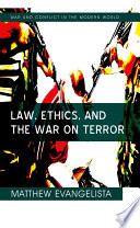 Law  Ethics  and the War on Terror