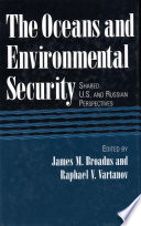 The Oceans and Environmental Security