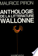 Anthologie de la litt  rature dialectale de Wallonie
