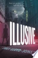 Illusive by Emily Lloyd-Jones