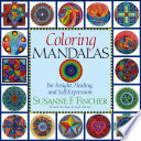 Coloring Mandalas : to use for meditation, healing, or...