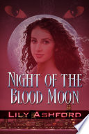 Night Of The Blood Moon : has been betrothed to the heir...