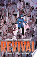 Revival Vol. 4 : back to life. now it's up to...