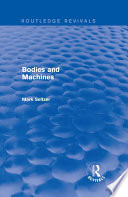Bodies and Machines  Routledge Revivals
