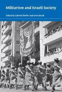 Militarism and Israeli Society Book