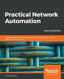 Practical Network Automation Second Edition
