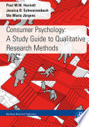 Consumer Psychology A Study Guide To Qualitative Research Methods