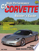 High Performance C5 Corvette Builder S Guide