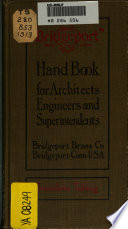 Hand Book for Architects  Engineers and Superintendents