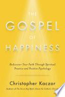 The Gospel of Happiness
