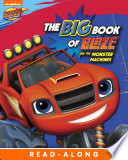 The Big Book of Blaze and the Monster Machines  Blaze and the Monster Machines