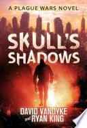 Skull s Shadows