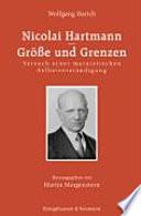 Nicolai Hartmann   Gr  sse und Grenzen