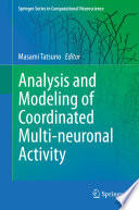 Analysis and Modeling of Coordinated Multi neuronal Activity