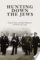 Hunting Down the Jews