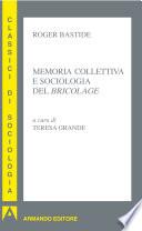 Memoria collettiva e sociologia del bricolage