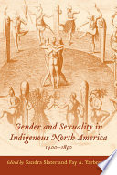 Gender and Sexuality in Indigenous North America  1400 1850