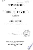 Commentario del Codice civile italiano del commendatore Luigi Borsari