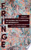 Global Encyclopaedia Of Informality, Volume 2 : explore society's open secrets, unwritten...