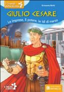 Giulio Cesare  Le imprese  il potere  le idi di marzo